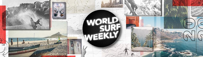 World Surf League   |   World Surf Weekly